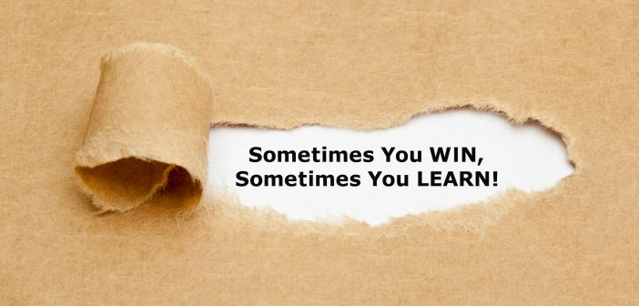 Failure and Success: Sometimes you win, sometimes you learn!